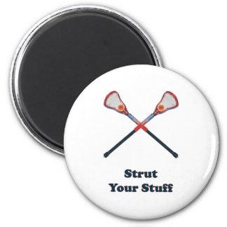 Strut Your Stuff Lacrosse Magnet
