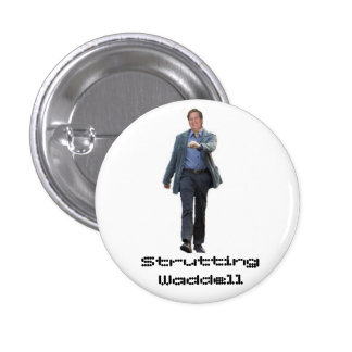 Strutting Waddell Buttons