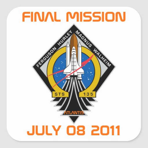 STS-135 Patch, Final Mission, July 08 2011 Stickers