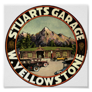 Stuart's Garage Yellowstone Poster