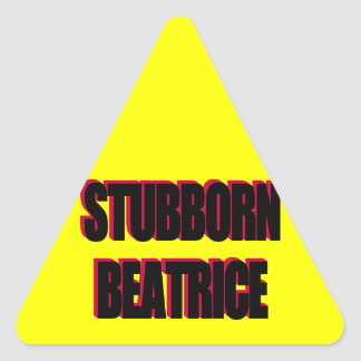 Stubborn Beatrice Sticker