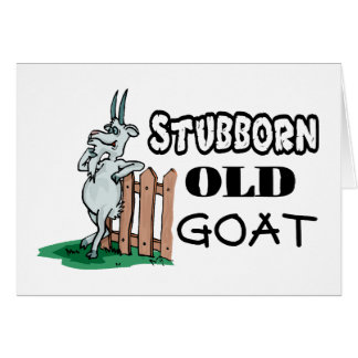 Stubborn Old Goat Card