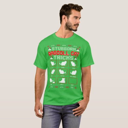 Stubborn Ragdoll Tricks Christmas Ugly Sweater Tee After Christmas Sales 2453