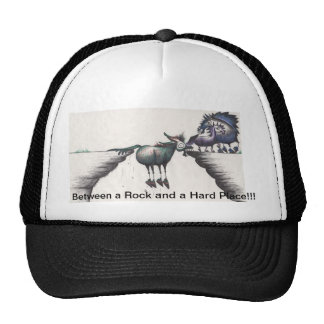 Stuck between a Rock and a Hard Place!!! Trucker Hat