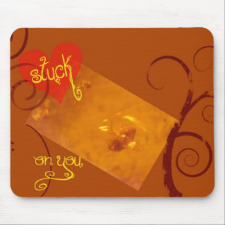 Stuck in Amber Mouse Pad