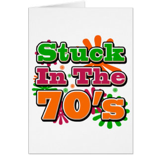 Stuck in the 70's greeting cards