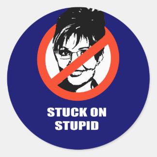 Stuck on Stupid Round Sticker