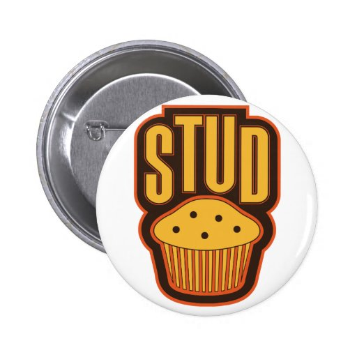 Stud Muffin Pinback Buttons