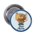 Stud Muffin Humor 2 Inch Round Button