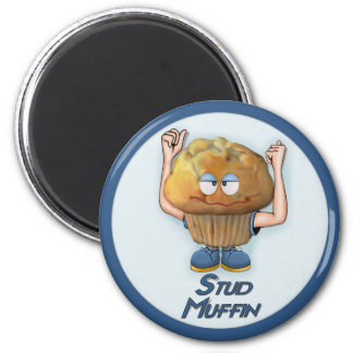 Stud Muffin Humor 2 Inch Round Magnet