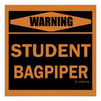 Student Bagpiper Poster