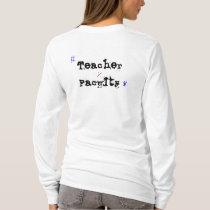 Student Body vs. Teacher Faculty In White T-Shirt