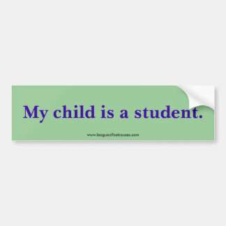 """Student"" bumper sticker"