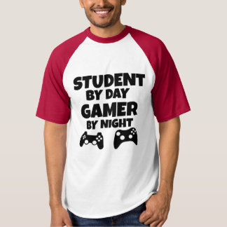 Student by Day Gamer by night funny gamers T-shirt