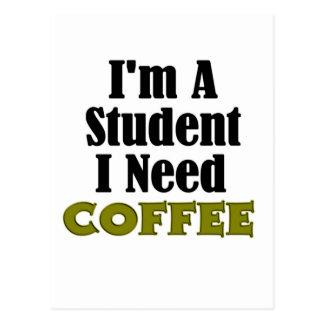 Student Coffee Funny Postcard