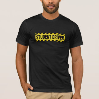 Student Driver T-Shirt