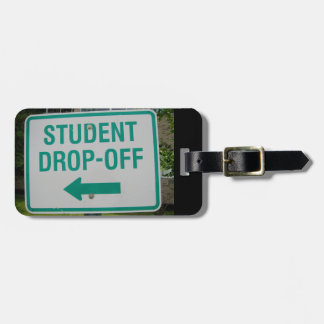Student Drop-Off luggage tag