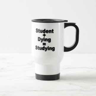 Student Dying Studying Travel Mug