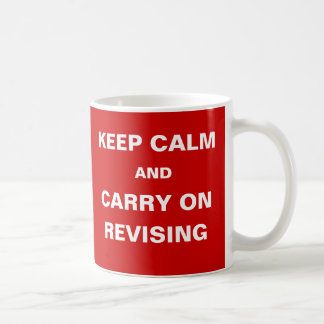 Student Humor Exams Keep Calm Carry on Revising Mugs