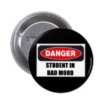 Student in Bad Mood! Pins