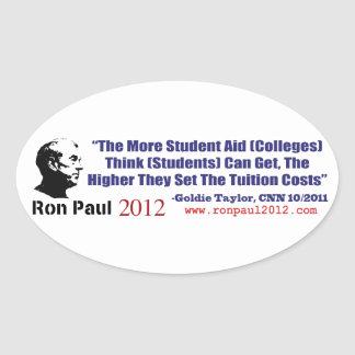 Student Loans Goldie Taylor Ron Paul 2012 Oval Sticker