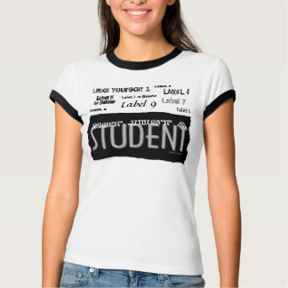 Student - Not Just A Label - Shirts