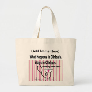 Student Nurse Clinical Instructor Gift Large Tote Bag