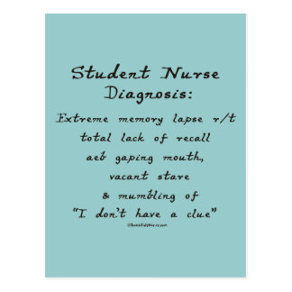 Student Nurse Diagnosis: Extreme Memory Lapse Postcard