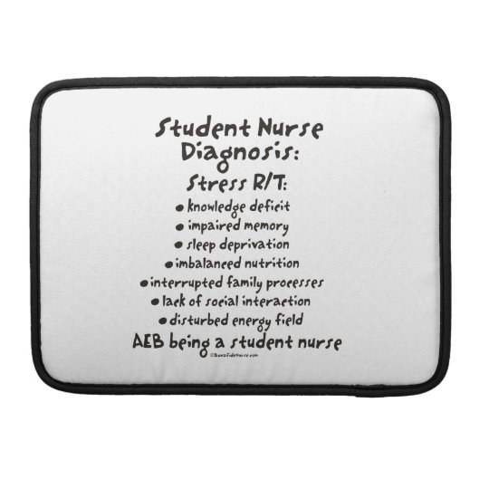 Student Nurse Diagnosis: Stress Sleeve For MacBooks