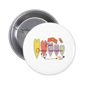 Student Nurse/Instructor gifts Pinback Button