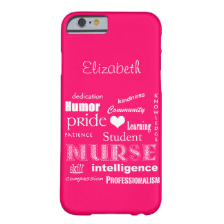 Student Nurse Pride-Attributes /Vibrant Pink Barely There iPhone 6 Case