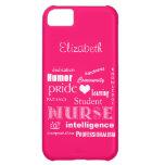 Student Nurse Pride-Attributes /Vibrant Pink iPhone 5C Covers