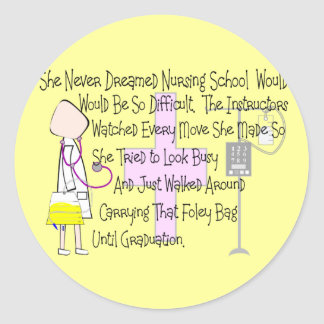 """Student Nurse Story Art Gifts--""""Foley Bag"""" Funny Classic Round Sticker"""