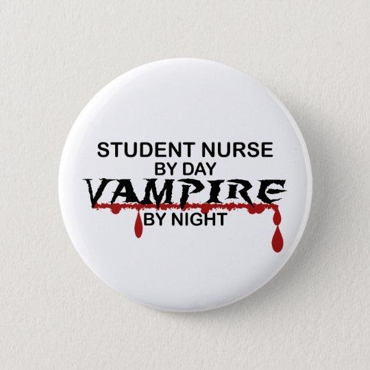 Student Nurse Vampire by Night Button