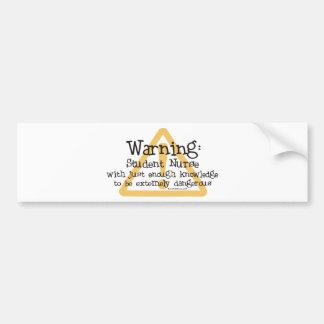 Student Nurse Warning Bumper Sticker