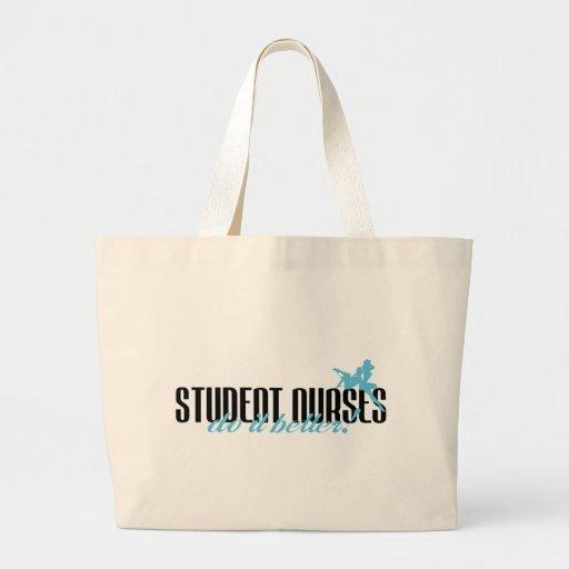 Student Nurses Do It Better! Bags