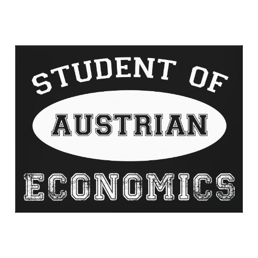 Student of Austrian Economics Gallery Wrapped Canvas