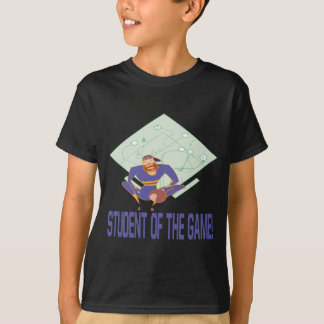 Student Of The Game T-Shirt