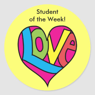 Student of the Week Stickers - LOVE