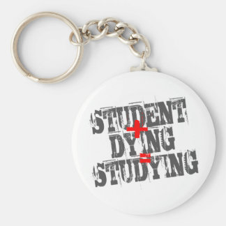 Student plus Dying equals Studying Basic Round Button Keychain
