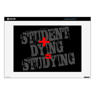 Student plus Dying equals Studying Laptop Decals