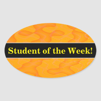 Student Praise + Orange Blob or Splotch Pattern Oval Sticker
