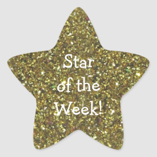 STUDENT STAR OF WEEK (faux) GOLD GLITTER STAR Star Sticker