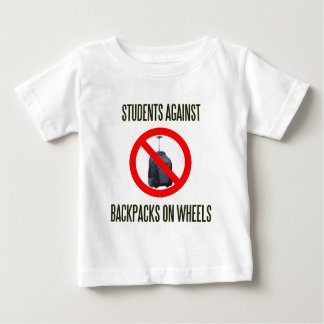 Students Against Backpacks on Wheels Baby T-Shirt