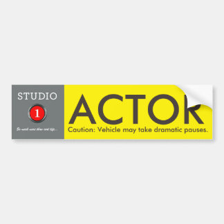 Studio 1 Actor Pauses Bumpersticker Car Bumper Sticker