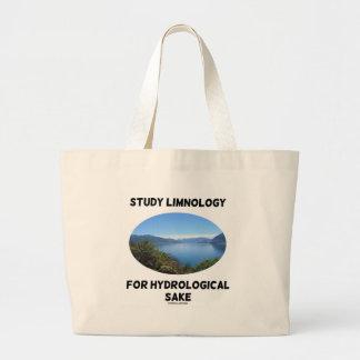 Study Limnology For Hydrological Sake Large Tote Bag