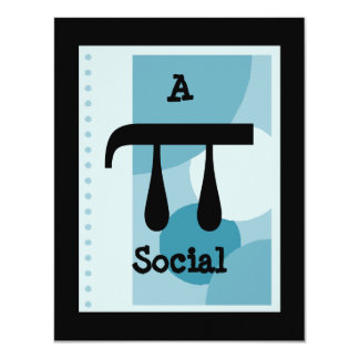 "Study Party or Benefit Pi Pie Social Invitations 4.25"" X 5.5"" Invitation Card"