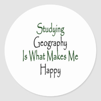 Studying Geography Is What Makes Me Happy Classic Round Sticker