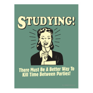 Studying: Kill Time Postcard