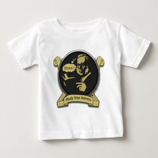 StudyYourAsimov Baby T-Shirt